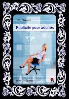 http://unpeudelecture.blogspot.fr/2015/12/publicite-pour-adultes-tome-1-episode-1.html