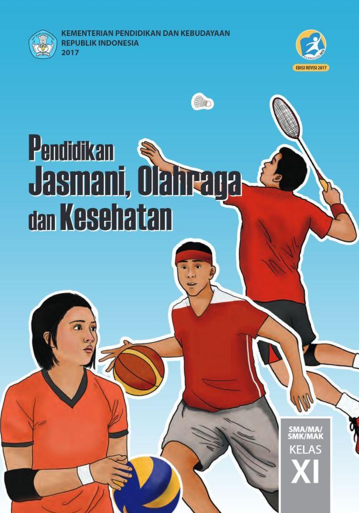 Buku Siswa SMA/MA Kelas XI Pendidikan Jasmani Olahraga dan Kesehatan