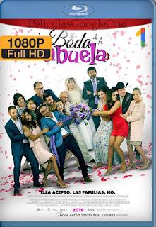 La Boda De La Abuela [2019] [1080p BRrip] [Latino] [HazroaH]