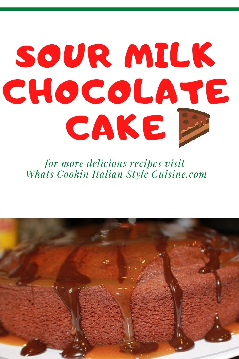 this is a sour milk chocolate cake pin for later recipe