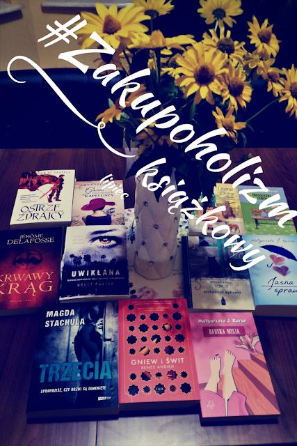Lipcowy zakupoholizm książkowy & podsumowanie miesiąca