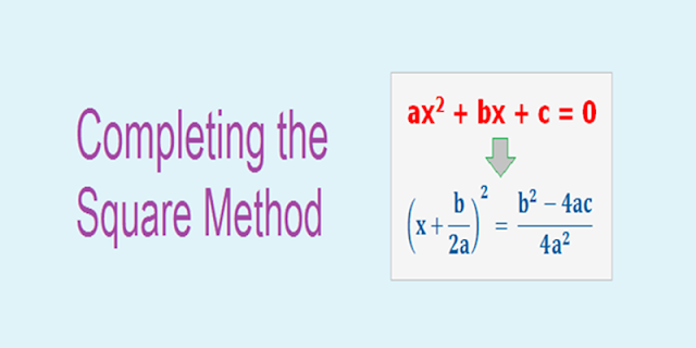 Concept of Completing the Square Method