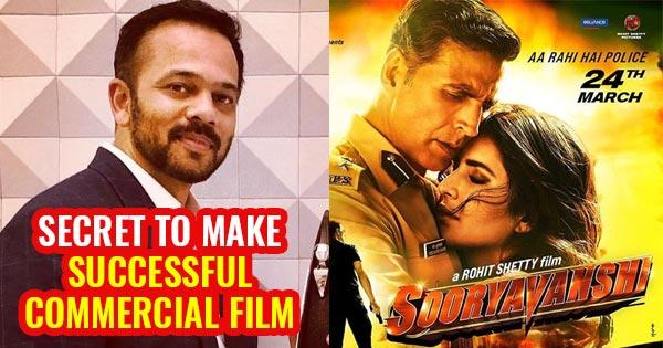 rohit shetty secret to make successful film sooryavanshi