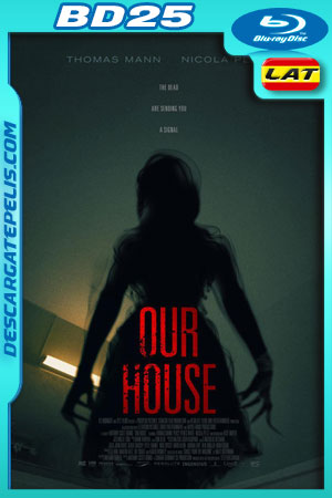 Our House (2018) 1080p BD25 Latino – Ingles