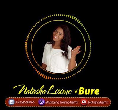 New AUDIO   Natasha Lisimo - Bure   Mp3 DOWNLOAD