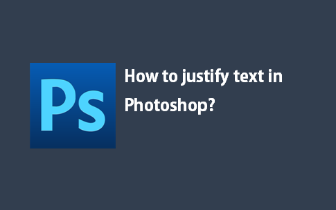 Photoshop how to justify text in photoshop ccuart Gallery