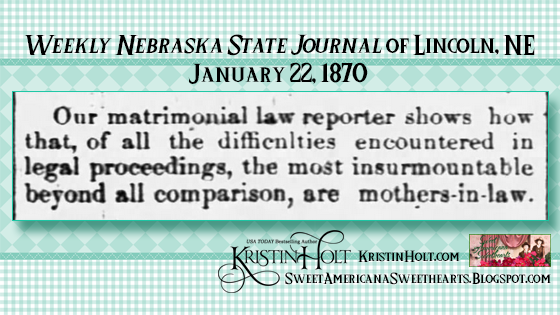 Kristin Holt | the Victorian-American Mother-in-Law. From Weekly Nebraska State Journal of Lincoln, NE on January 22, 1870.