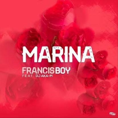 Francis Boy – Marina (feat. Dj Aka M)