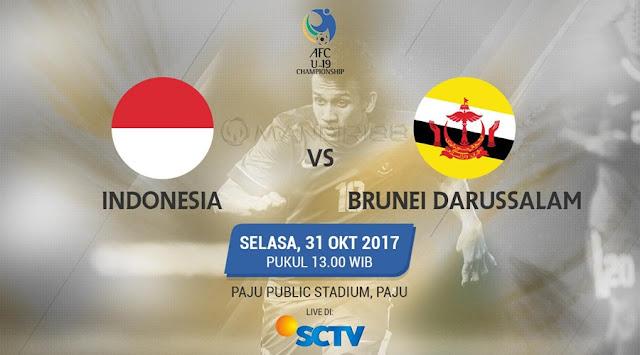 Prediksi Bola : Indonesia U-19 Vs Brunei Darussalam U-19 , Selasa 31 Oktober 2017 Pukul 13.00 WIB @ SCTV