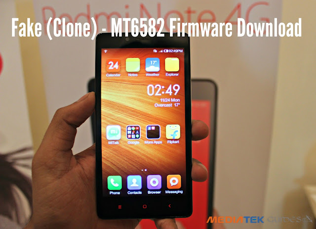 [Fake] Xiaomi Redmi Note - HM Note 1W - MT6582 Firmware