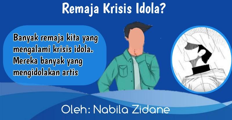 Remaja Krisis Idola?