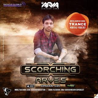 1-SCORCHING-ARYes-Episode-034-ARYA-(Jignesh-Shah)