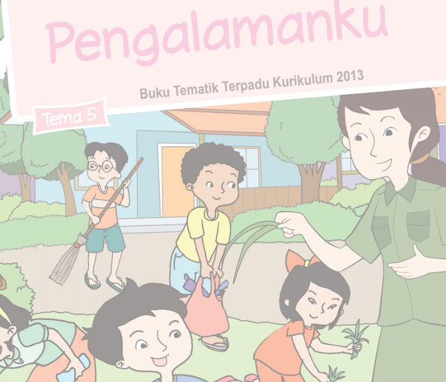 Buku Siswa Kelas 2 SD/MI Tema 5: Pengalamanku