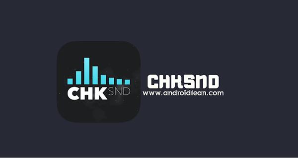 ChkSnd 2.2 (AdFree) + (AdFree) APK