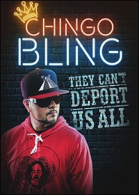 Watch Chingo Bling: They Can't Deport Us All Online Free in HD