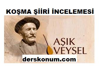 AŞIK VEYSEL KOŞMA ŞİİRİ