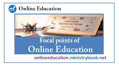 Focal points of Online Education