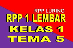 RPP 1 LEMBAR KELAS 1 TEMA 5 REVISI 2020 - RPP LURING