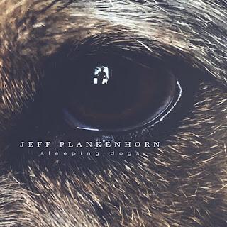 """Jeff Plankenhorn """"Sleeping Dogs"""""""