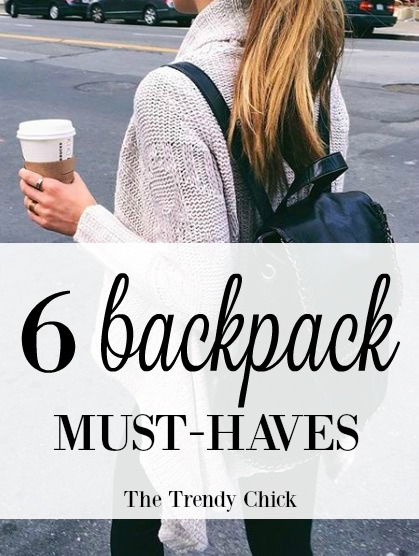 6 Backpack Must-Haves