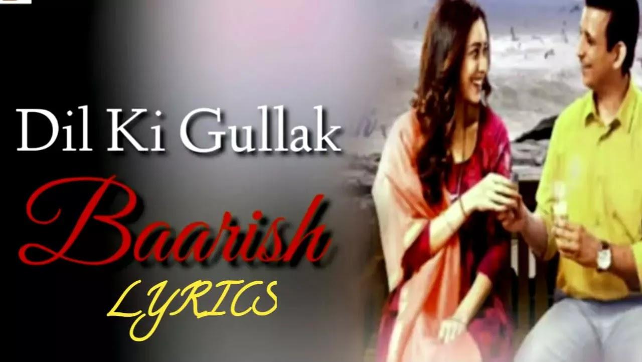 Dil Ki Gullak Lyrics- Baarish