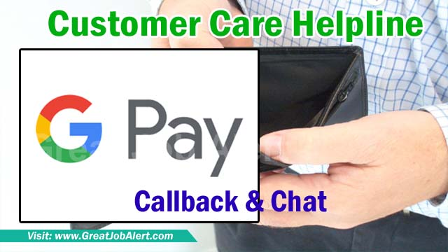 Google Pay Customer Care Number Toll-Free for Help
