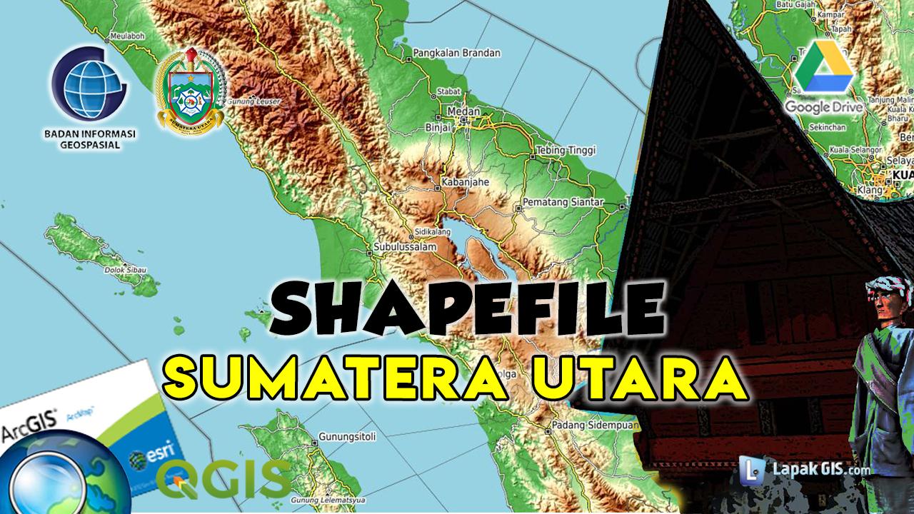 Shapefile Provinsi Sumatera Utara Terbaru
