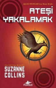 Suzanne Colins - Açlık Oyunları Ateşi Yakalamak