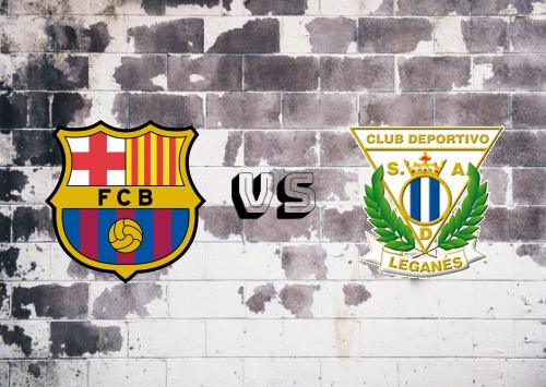 Barcelona vs CD Leganés  Resumen y Partido Completo