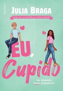 Livros | Eu, Cupido - Julia Braga