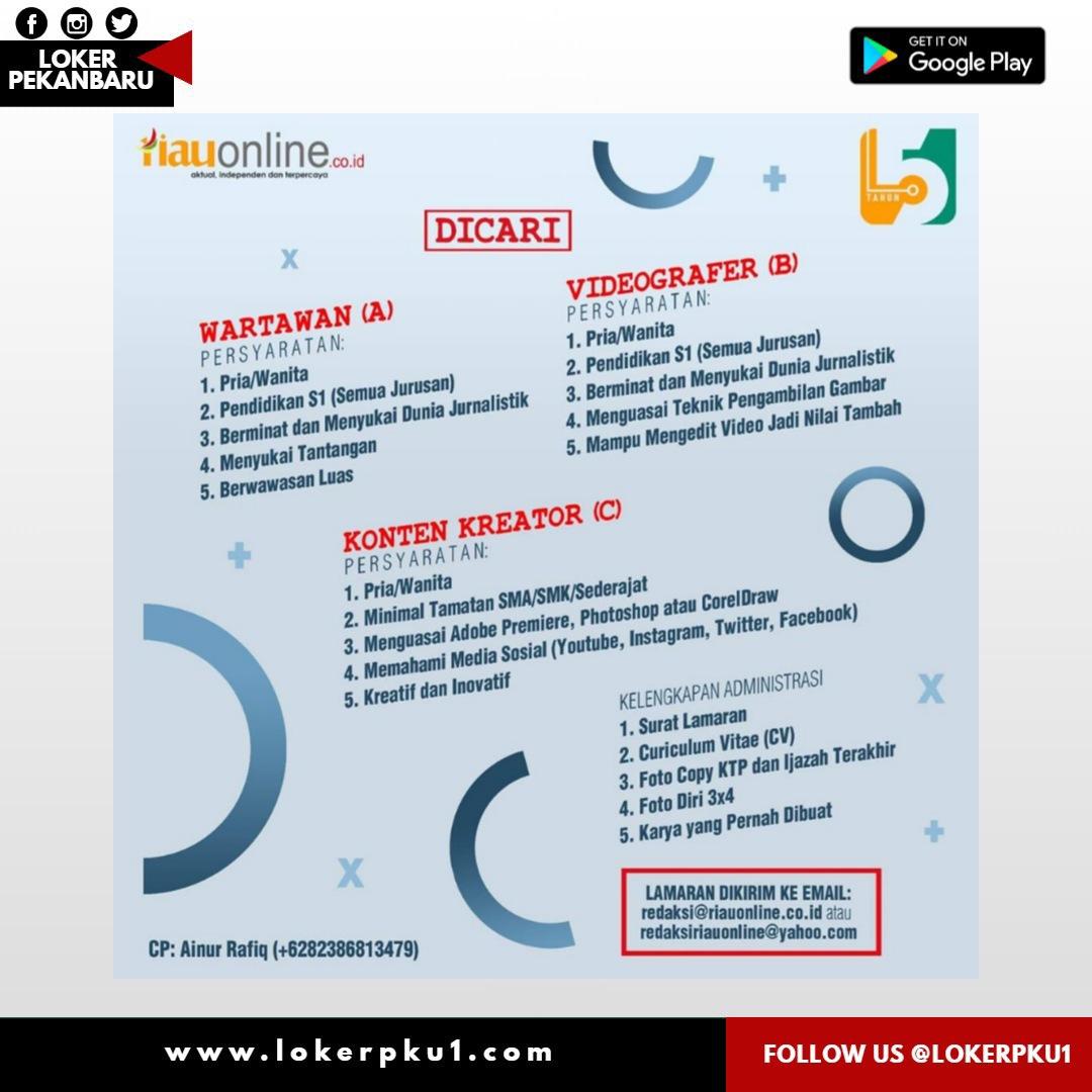 Lowongan Kerja Media Siber Riauonline Co Id Pekanbaru Juli 2020