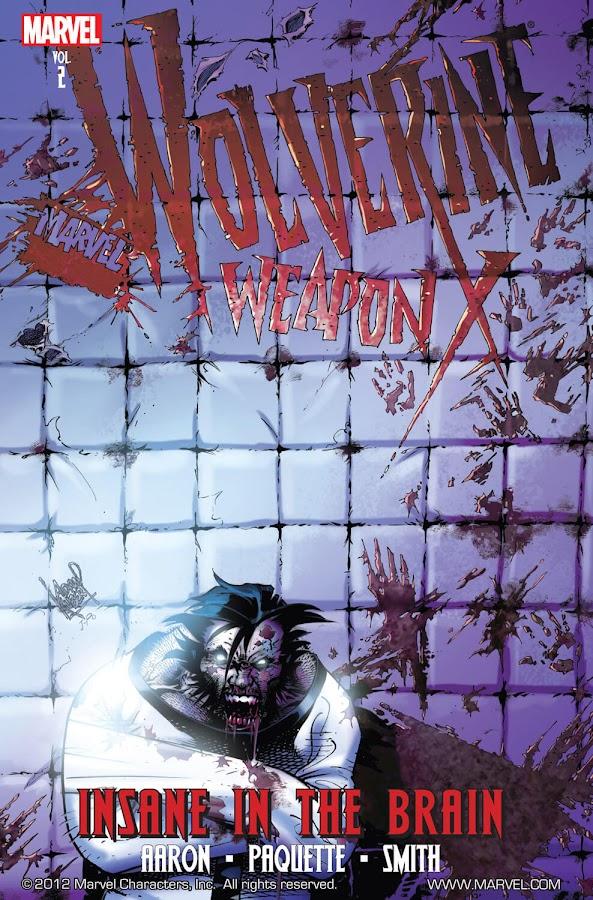 wolverine weapon x insane in the brain logan marvel comics jason aaron yanick paquette adam kubert