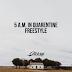 Slick Kid - 5 AM In Quarantine (Freestyle) (2020) [DOWNLOAD]