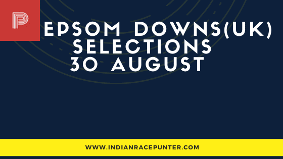 Epsom Downs (UK) Race Selections 30 August