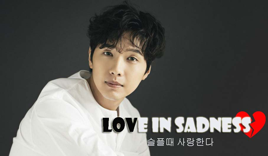 Sinopsis Drama Love in Sadness Episode 1-40 (Lengkap)