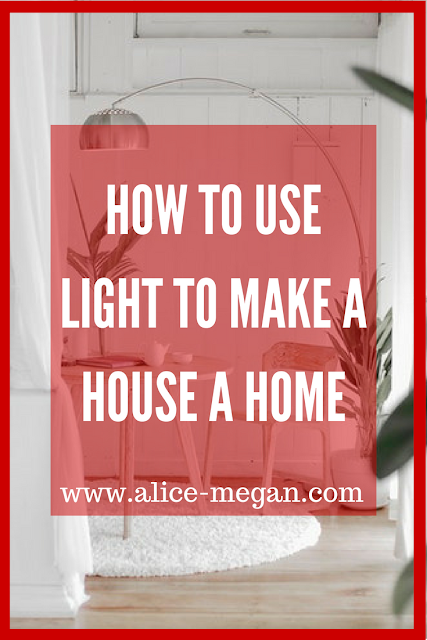 How to use lighting to make a house a home