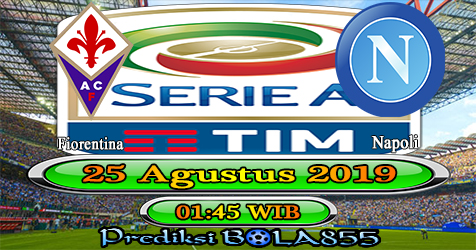 Prediksi Bola855 Fiorentina vs Napoli 25 Agustus 2019