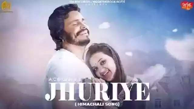 JHURIYE Himachali Song Lyrics In Hindi Singer A.C. Bhardwaj