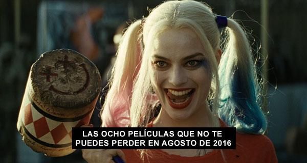 Mejores estrenos de cine en agosto de 2016