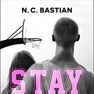 Stay, tome 3 : Tant que tu m'aimes de N.C. Bastian