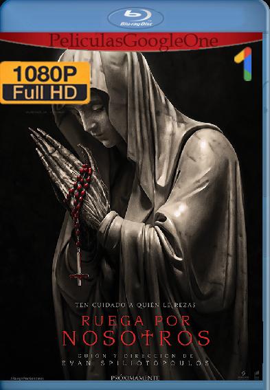 Ruega Por Nosotros (2021) AMZN [WEB-DL] [1080P] [Latino-Ingles] [Google Drive] Deadpool