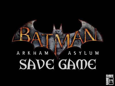 batman arkham asylum 100 save file PC