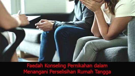Faedah Konseling Pernikahan dalam Menangani Perselisihan Rumah Tangga