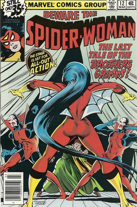 Spider-Woman #12 (1979):  Al Gordon inker  Bob McLeod cover, inker  Bob Sharen colorist  Carmine Infantino cover, penciler  Jim Shooter editor  John Costanza letterer  Mark Gruenwald writer  Roger Stern editor