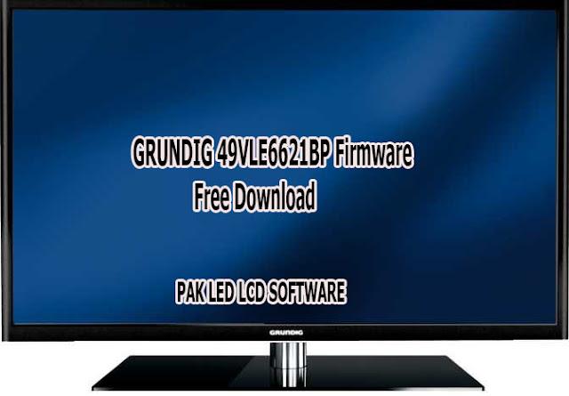 GRUNDIG 49VLE6621BP Firmware Free Download