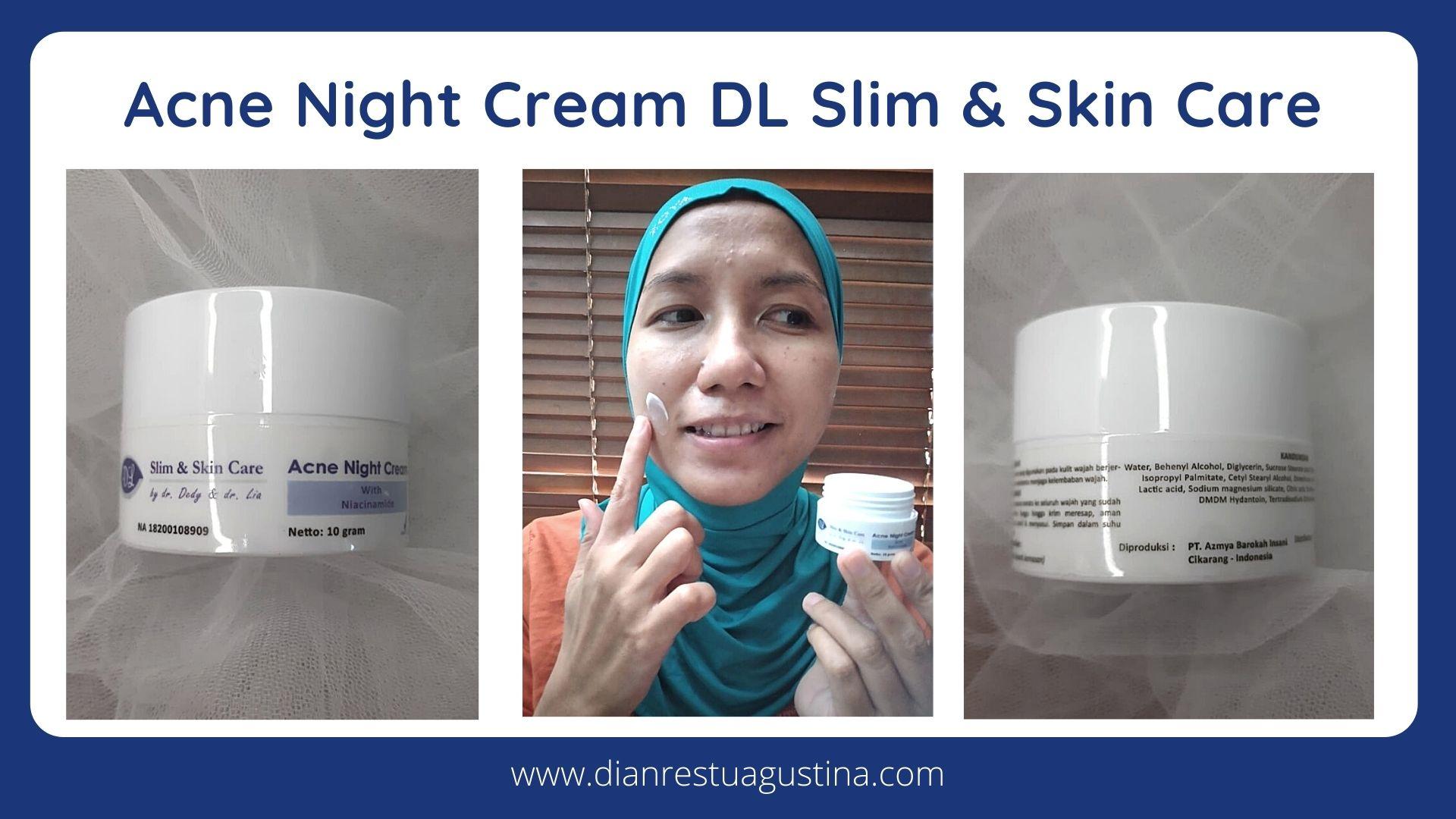 Acne Night Cream DL Slim & Skin Care