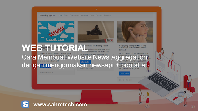 Study Case : Membuat Website Berita dengan menggunakan NewsAPI dan Bootstrap