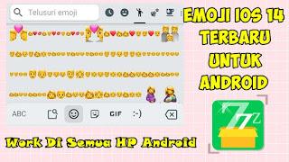 Cara Mengubah Emoji Android Jadi Emoji IOS 14 Terbaru