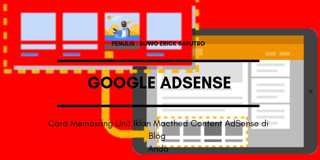 Cara Memasang Unit Iklan Matched Content AdSense di Blog Anda