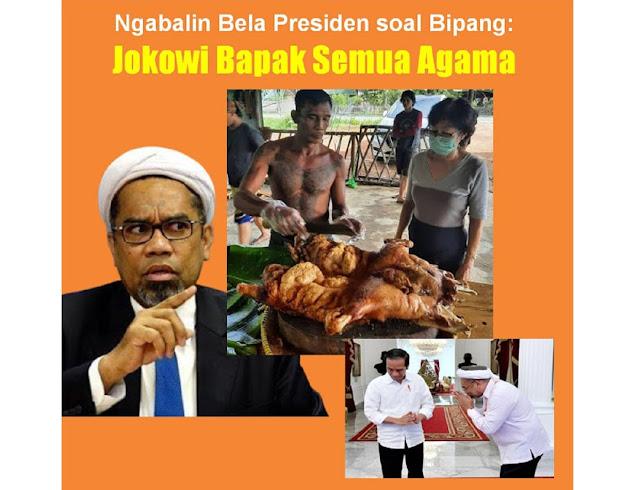 Ngabalin Bela Presiden soal Bipang: Jokowi Bapak Semua Agama, Netizen: Jilat Terusssssss